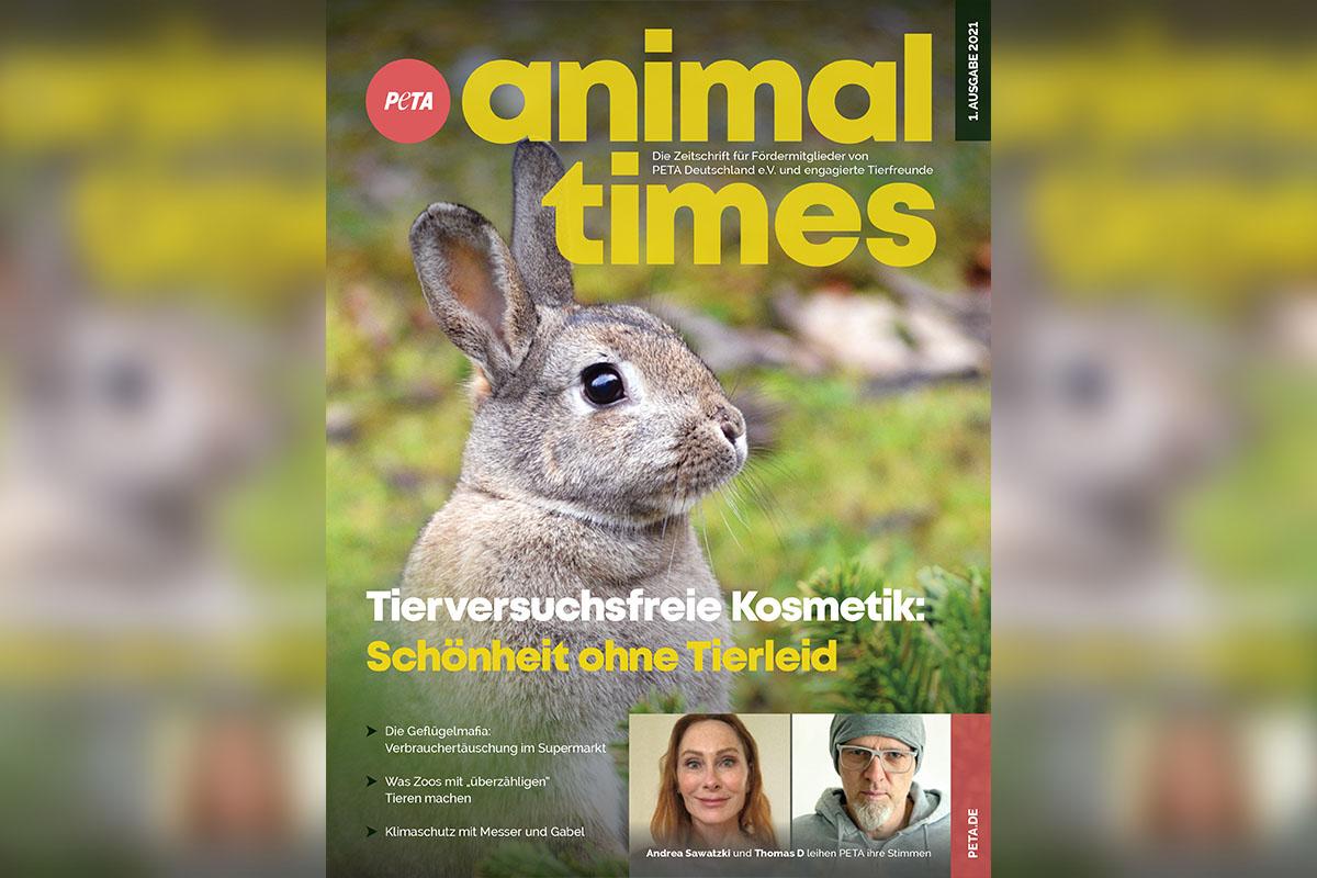 PETAs Animal Times – Die Zeitschrift für engagierte Tierfreunde – 1. Ausgabe 2021