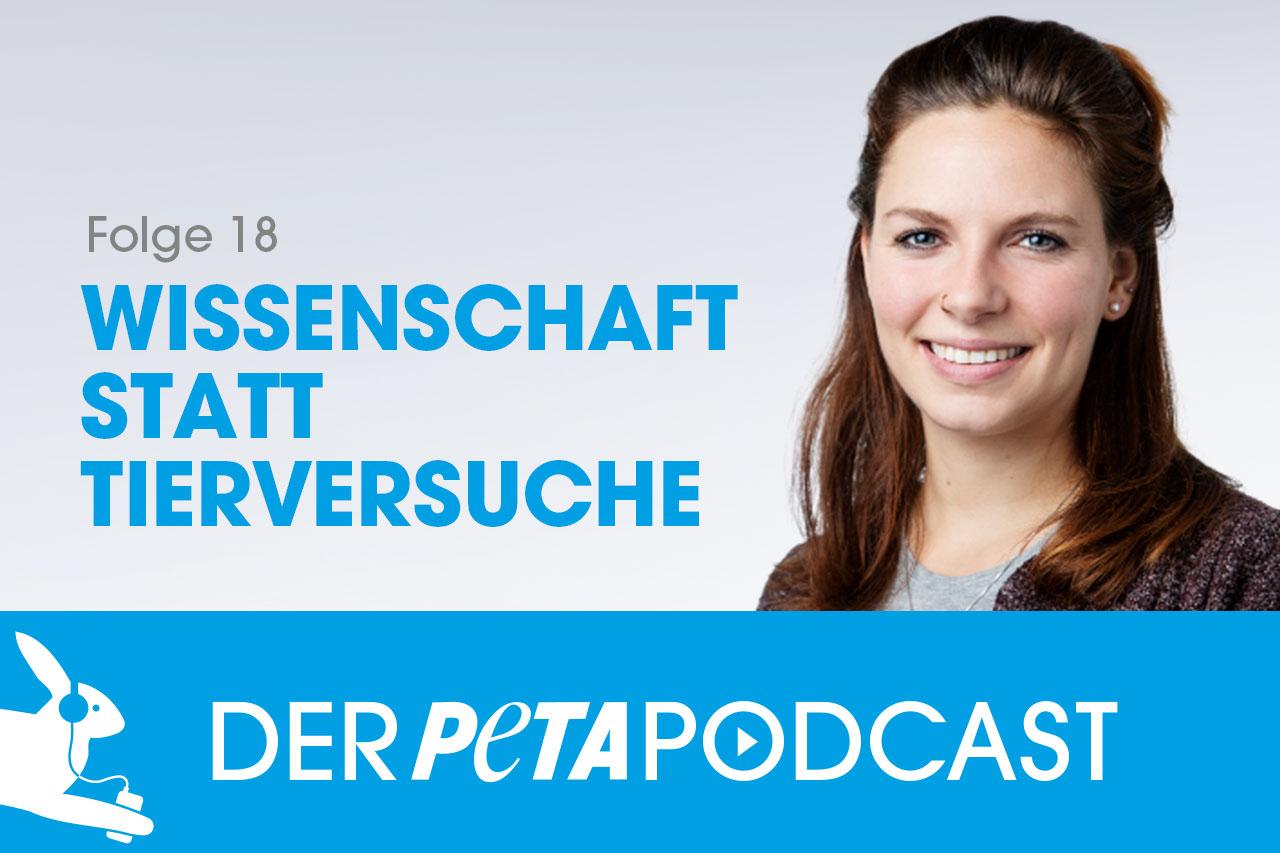 Der PETA Podcast | Folge 18: Wissenschaft statt Tierversuche