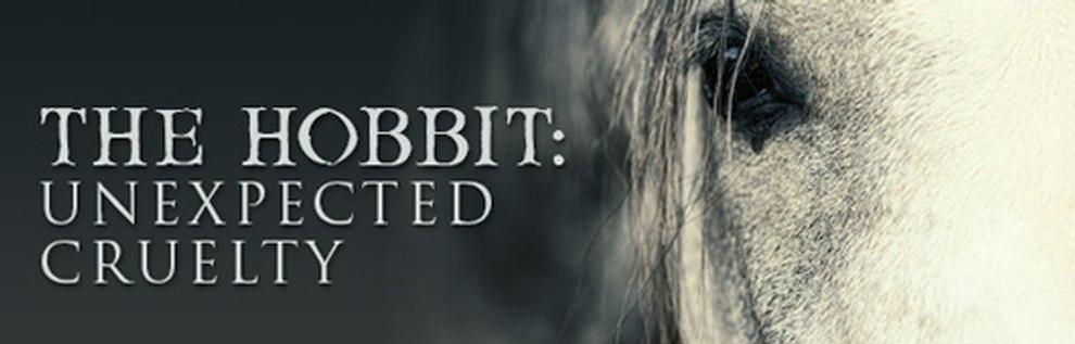 Hobbit Tierquälerei