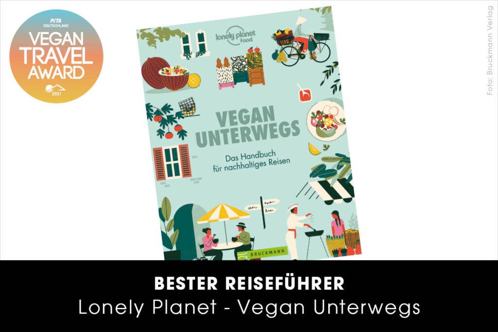 Vegan Travel Award Bester Reiseführer Vegan Unterwegs von Lonely Planet