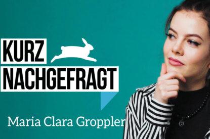 Thumbnail Maria Clara Groppler Kurz Nachgefragt
