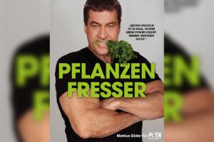 PETA Motiv Markus Söder Pflanzenfresser